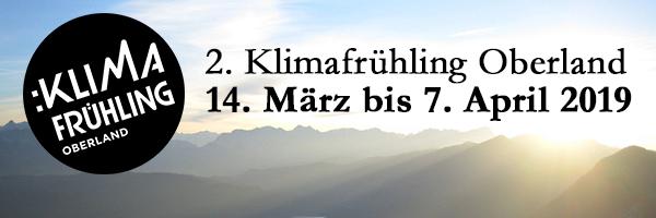 2. Klimafrühling Oberland - Anmeldung von Veranstaltungen bis 14. Dezember möglich!